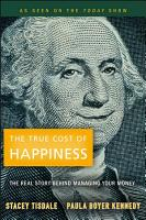 The True Cost of Happiness PDF