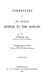 Commentary on St. Paul's Epistle to the Romans: Volume 1