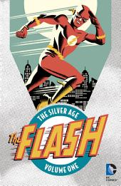 Flash: The Silver Age Vol. 1: Volume 1