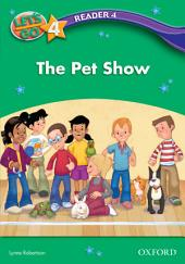 The Pet Show (Let's Go 3rd ed. Level 4 Reader 4)