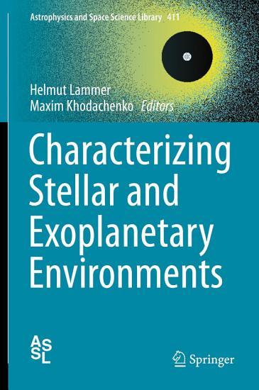 Characterizing Stellar and Exoplanetary Environments PDF