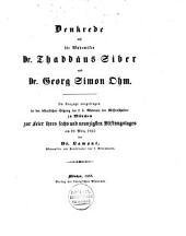 Denkrede auf die Akademiker Dr. Thaddäus Siber und Dr. Georg Simon Ohm Im Auszuge vorgetragen... Am 28. März 1855