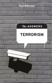 The Answers: Terrorism: What is the answer to global terrorism?
