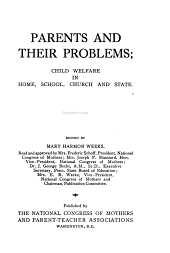 Parents and Their Problems: Ideals of child-training