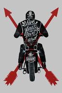 Live Fast Love Hard