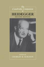 The Cambridge Companion to Heidegger: Edition 2
