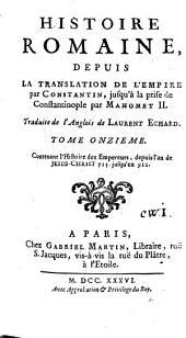 Histoire romaine depuis la fondation de Rome jusqu'à la translation de l'empire par Constantin: Volume11