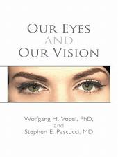 Our Eyes and Our Vision