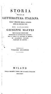 Storia della letteratura italiana dall' origine della lingua fino al secolo XIX: Volume 2