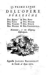 Il Primo [secondo, terzo] libro dell' opere burlesche de Berni ... [et al.].