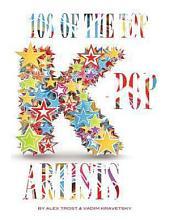 100 of the Top K-Pop Artists