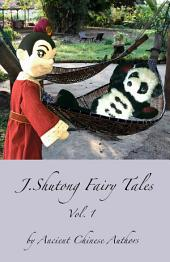 J.Shutong Fairy Tales, Vol.1-historical celebrity: by ancient Chinese authors