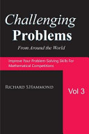Challenging Problems from Around the World Vol  3