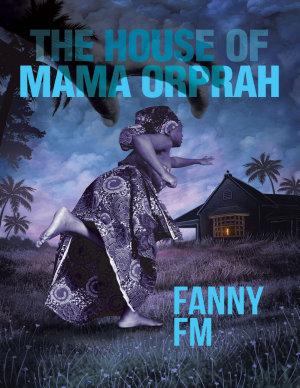 The House of Mama Orprah