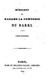 Mémoires de Madame la comtesse Du Barri: Volume1