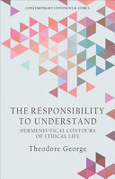 The Responsibility to Understand
