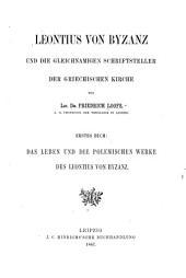 Leontius von Byzanz und die gleichnamigen Schriftsteller der griechischen Kirche: Teile 1-4