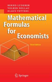 Mathematical Formulas for Economists: Edition 3