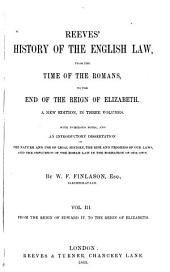 Reeves' History of the English Law: From the reign of Edward IV to the reign of Elizabeth