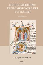 Greek Medicine from Hippocrates to Galen PDF