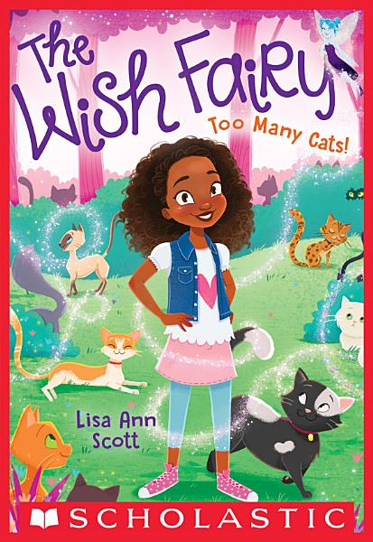 Download Too Many Cats   The Wish Fairy  1  Book