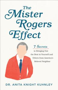 The Mister Rogers Effect Book