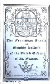 The Franciscan annals and monthly bulletin of the third order of st. Francis [afterw.] and tertiary record: Volumes 4-5