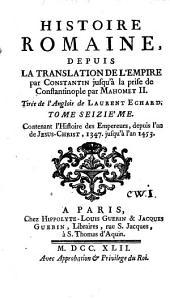 Histoire romaine depuis la fondation de Rome jusqu'à la translation de l'empire par Constantin: Volume16