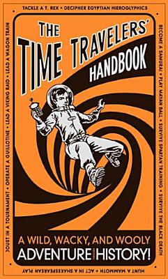 The Time Travelers  Handbook