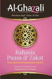 Rahasia Puasa dan Zakat: Al-Ghazali