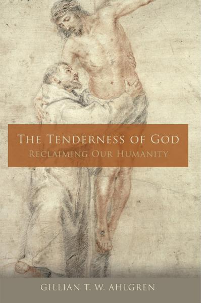 Download The Tenderness of God Book