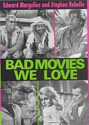 Bad Movies We Love PDF
