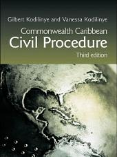 Commonwealth Caribbean Civil Procedure: Edition 3