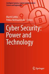 Cyber Security Power And Technology Book PDF
