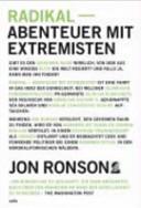 Radikal   Abenteuer mit Extremisten PDF