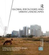 Global Ideologies and Urban Landscapes