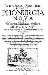 Phonurgia nova sive conjugium mechanicophysicum artis et naturae paranympha phonosophia concinnatum (etc.)