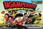 Ngampus!!!: Buka-bukaan Aib Mahasiswa