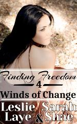Finding Freedom 4: Winds of Change