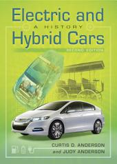 Electric and Hybrid Cars: A History, 2d ed.