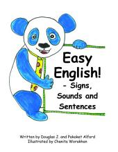 Easy English: Signs, Sounds and Sentences