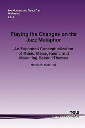 Playing The Changes On The Jazz Metaphor Book PDF
