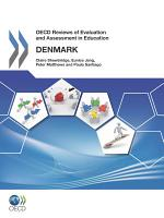OECD Reviews of Evaluation and Assessment in Education: Denmark 2011