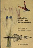 Stuffing Birds  Pressing Plants  Shaping Knowledge PDF