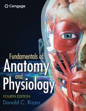 Fundamentals of Anatomy and Physiology: Edition 4
