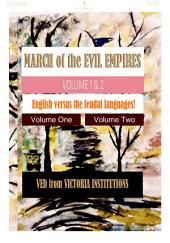 MARCH of the EVIL EMPIRES: ENGLISH versus the FEUDAL LANGUAGES