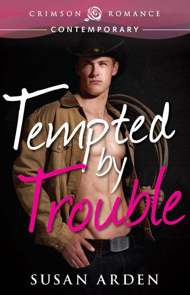 Download Tempted by Trouble Book