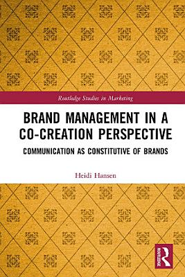 Brand Management in a Co Creation Perspective