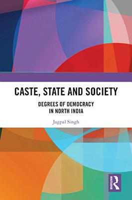 Caste  State and Society