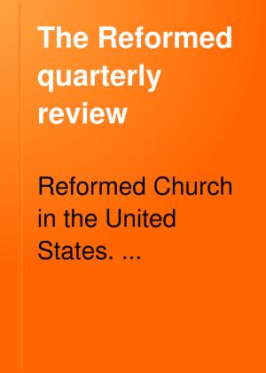 The Reformed Quarterly Review PDF
